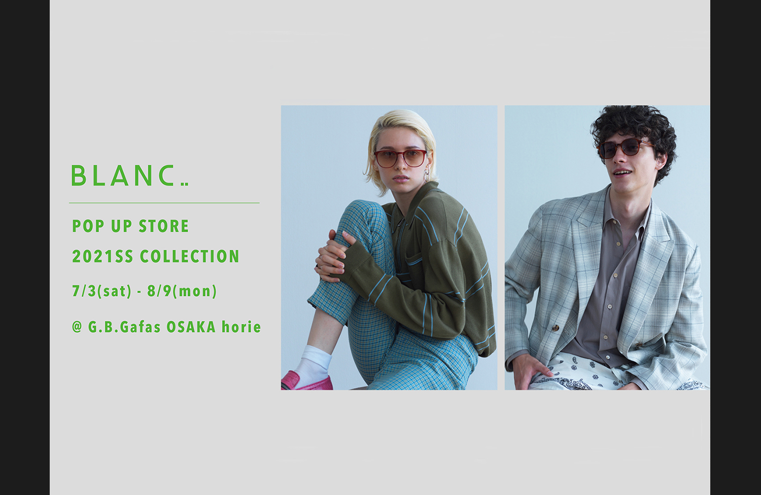 BLANC... POP UP STORE 2021SS COLLECTION 7/3(sat)-8/9(mon)