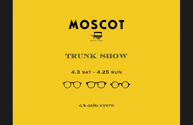 MOSCOT SPECIAL EXBITION@G.B.Gafas OSAKA umeda