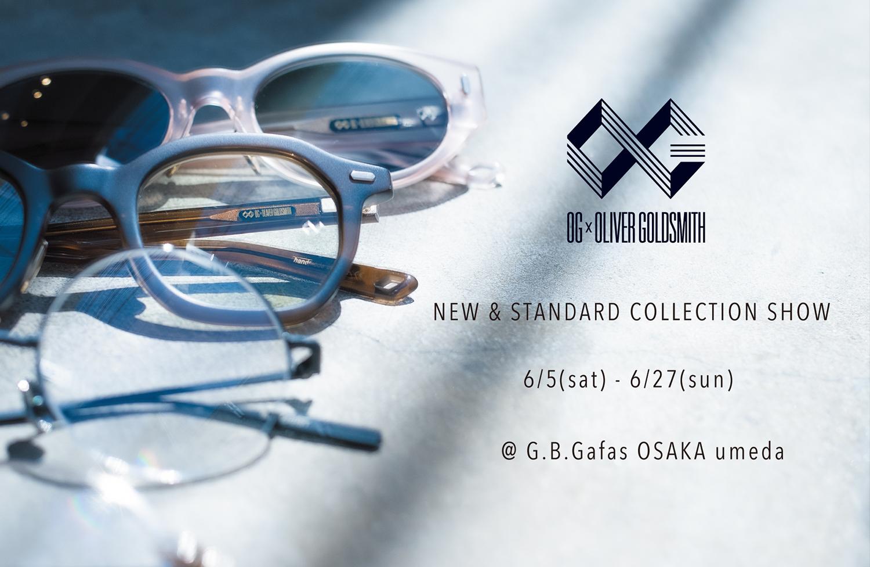 OG x OLIVER GOLDSMITH New & Standard Collection Show @G .B.Gafas OSAKA horie